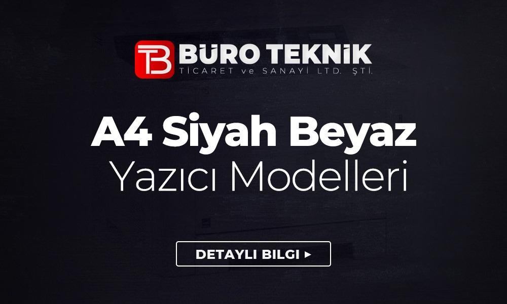 A4 Siyah Beyaz Yazıcı Modelleri